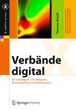 Verbände digital: Grundlagen, Strategie, Technologie, Praxis