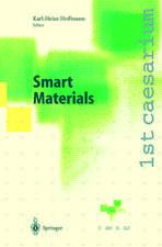 Smart Materials: Proceedings of the 1st caesarium, Bonn, November 17–19, 1999