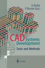 CAD Systems Development: Tools and Methods