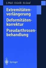 Extremitätenverlängerung, Deformitätenkorrektur, Pseudarthrosenbehandlung