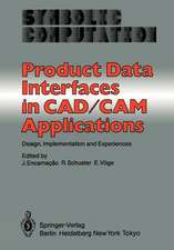 Product Data Interfaces in CAD/CAM Applications: Design, Implementation and Experiences