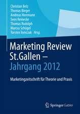 Marketing Review St. Gallen - Jahrgang 2012: Marketingfachzeitschrift für Theorie und Praxis
