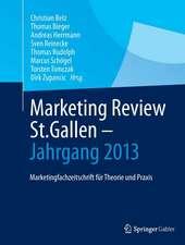 Marketing Review St. Gallen - Jahrgang 2013: Marketingfachzeitschrift für Theorie und Praxis