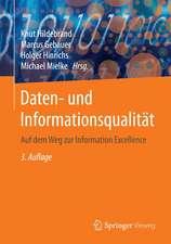 Daten- und Informationsqualität: Auf dem Weg zur Information Excellence