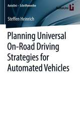 Planning Universal On-Road Driving Strategies for Automated Vehicles