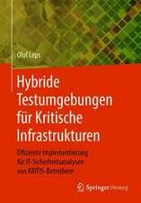 Hybride Testumgebungen für Kritische Infrastrukturen