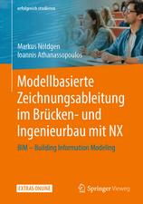 Modellbasierte Zeichnungsableitung im Brücken- und Ingenieurbau mit NX