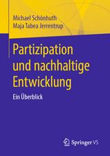 Partizipation und nachhaltige Entwicklung: Ein Überblick