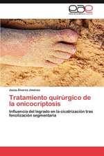 Tratamiento Quirurgico de La Onicocriptosis