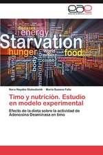 Timo y Nutricion. Estudio En Modelo Experimental:  Tres Miradas