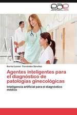 Agentes Inteligentes Para El Diagnostico de Patologias Ginecologicas:  La Experiencia de Brasil y Cuba
