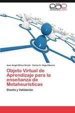 Objeto Virtual de Aprendizaje Para La Ensenanza de Metaheuristicas
