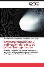 Software Para Diseno y Estimacion del Costo de Proyectos Ingenieriles:  Un Analisis Comparativo
