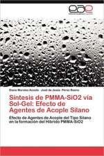 Sintesis de Pmma-Sio2 Via Sol-Gel:  Efecto de Agentes de Acople Silano