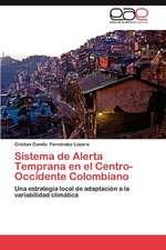 Sistema de Alerta Temprana En El Centro-Occidente Colombiano:  Habilidad Motriz Basica y Patron de Movimiento