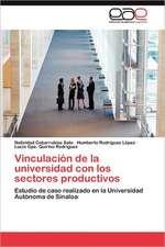 Vinculacion de La Universidad Con Los Sectores Productivos
