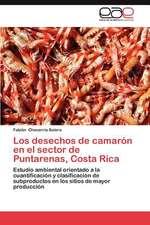 Los Desechos de Camaron En El Sector de Puntarenas, Costa Rica