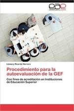 Procedimiento Para La Autoevaluacion de La Gef:  Una Mirada Desde Dentro