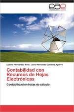 Contabilidad Con Recursos de Hojas Electronicas:  Escritos Sobre Historia, Sociedad y Cultura