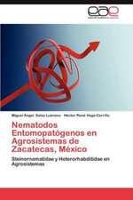 Nematodos Entomopatogenos En Agrosistemas de Zacatecas, Mexico:  Sjb Adaptado