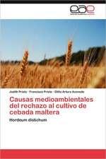 Causas Medioambientales del Rechazo Al Cultivo de Cebada Maltera:  Una Propuesta Didactica
