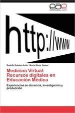 Medicina Virtual: Recursos digitales en Educación Médica