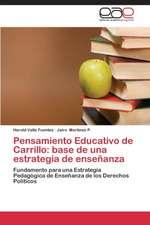 Pensamiento Educativo de Carrillo: base de una estrategia de enseñanza