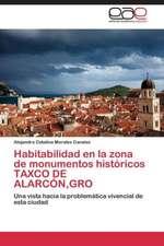 Habitabilidad en la zona de monumentos históricos TAXCO DE ALARCÓN,GRO