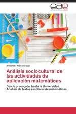 Análisis sociocultural de las actividades de aplicación matemáticas