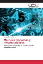 Matrices Dispersas y Metaheuristicas