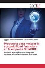 Propuesta Para Mejorar La Sostenibilidad Financiera En La Empresa Sismode