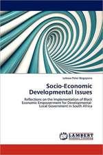 Socio-Economic Developmental Issues