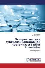Ekspressiya gena subtilizinopodobnoy proteinazy Bacillus intermedius