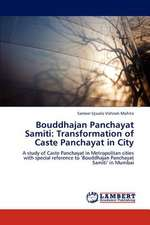 Bouddhajan Panchayat Samiti: Transformation of Caste Panchayat in City