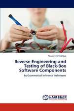 Reverse Engineering and Testing of Black-Box Software Components