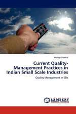 Current Quality-Management Practices in Indian Small Scale Industries
