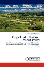 Crops Production and  Management