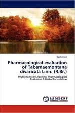 Pharmacological evaluation of Tabernaemontana divaricata Linn. (R.Br.)