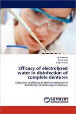 Efficacy of electrolyzed water in disinfection of complete dentures
