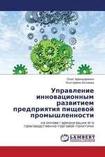 Upravlenie Innovatsionnym Razvitiem Predpriyatiya Pishchevoy Promyshlennosti