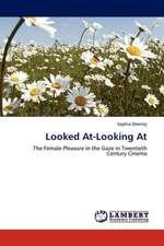 Looked At-Looking At