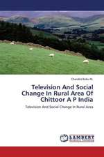 Television And Social Change In Rural Area Of Chittoor A P India