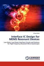 Interface IC Design for MEMS Resonant Devices