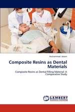 Composite Resins as Dental Materials