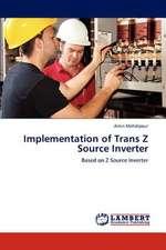 Implementation of Trans Z Source Inverter