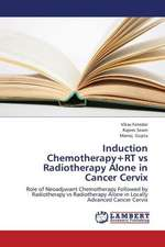 Induction Chemotherapy+RT vs Radiotherapy Alone in Cancer Cervix