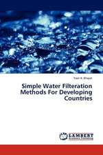 Simple Water Filteration Methods For Developing Countries