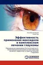 Effektivnost' primeneniya meksidola v kompleksnom lechenii glaukomy
