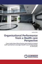 Organisational Performance from a Health care Perspective
