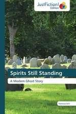 Spirits Still Standing